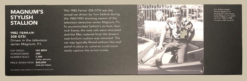 Plaque at the Peterson Museum in Los Angeles describing the '82 Ferrari 308 GTSi used in the TV show, Magnum PI, complete with a picture of Tom Selleck